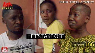 Comedy Skit: Mark Angel Comedy - Episode 166 (Let's Take Off)
