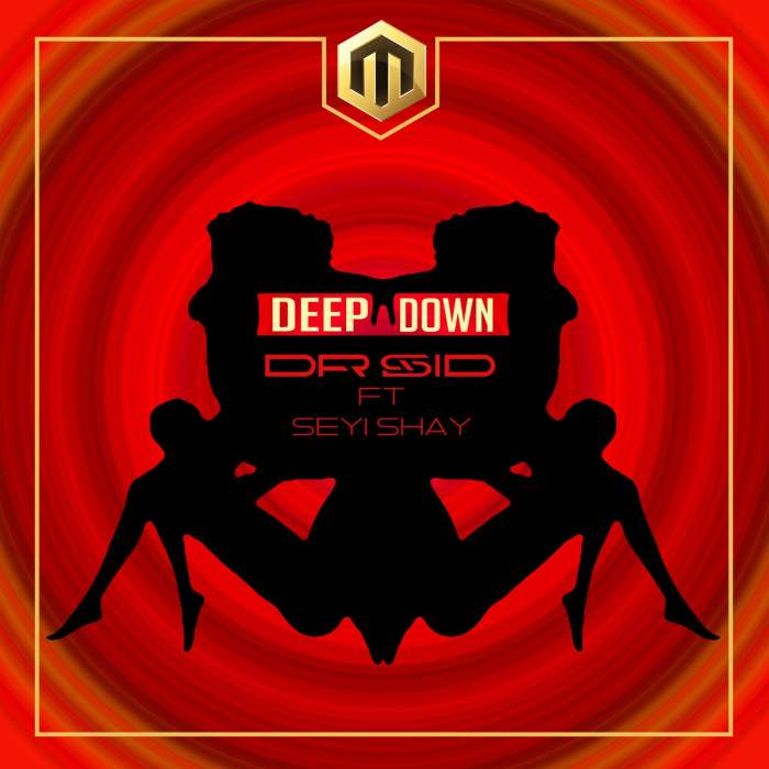 Dr Sid - Deep Down (feat. Seyi Shay)