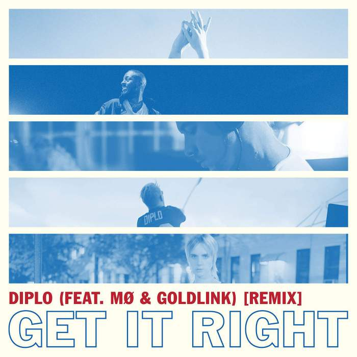 Diplo - Get It Right (feat. MØ & GoldLink)