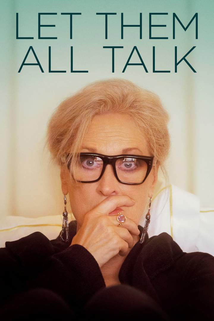 Let Them All Talk (2020)