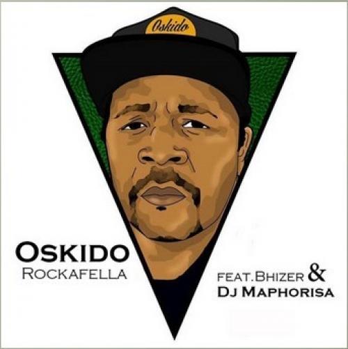 Oskido - Rockerfella (feat. DJ Maphorisa & Bhizer)