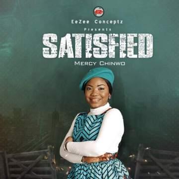 Album: Mercy Chinwo - Satisfied