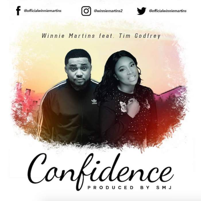 Winnie Martins - Confidence (feat. Tim Godfrey)
