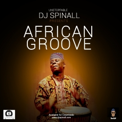 DJ Spinall - The African Groove (Mixtape)