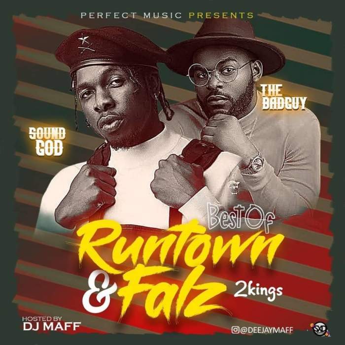 DJ Maff - Best of Runtown & Falz Mix