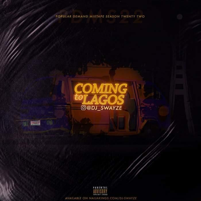 DJ Swayze - Coming to Lagos Mix