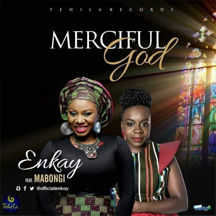 Enkay - Merciful God (feat. Mabongi)