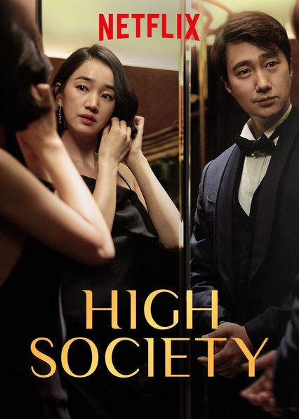 High Society (2018) [Korean]