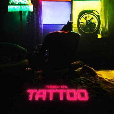 Music: Fireboy DML - Tattoo
