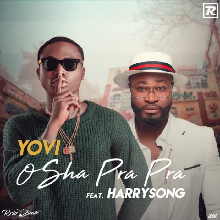 Yovi - Osha Pra Pra (Remix) (feat. Harrysong)