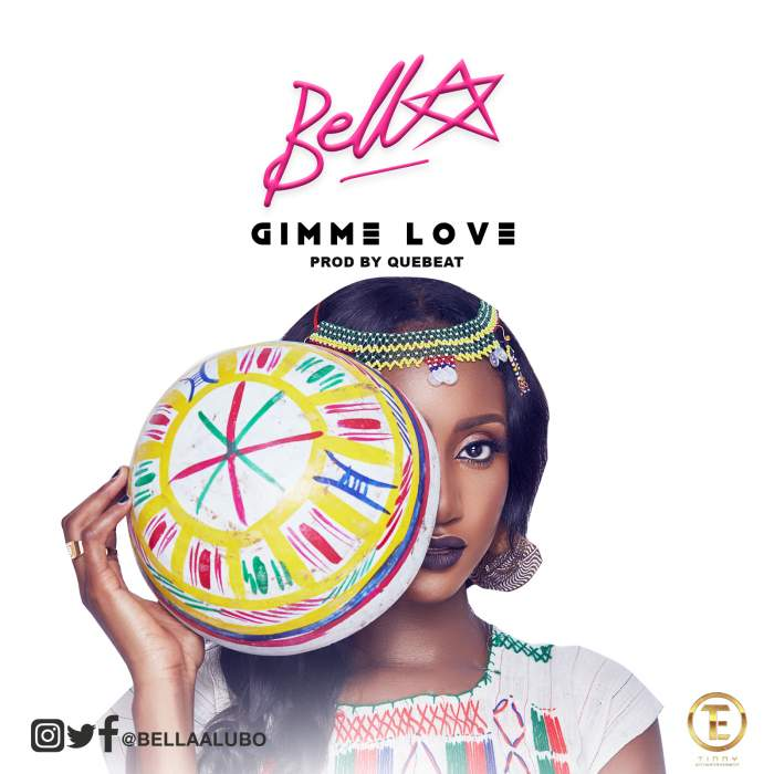 Bella - Gimme Love