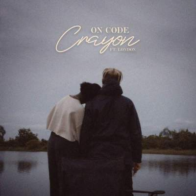 Music: Crayon - On Code (feat. London)