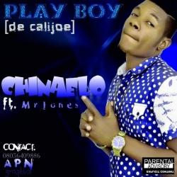 Playboy De Calijoe - Chinaelo (feat. Mr Jones)
