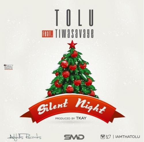 Tolu - Silent Night (feat. Tiwa Savage)