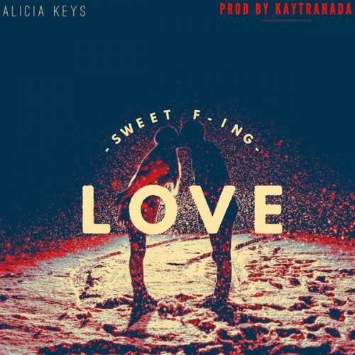 Alicia Keys - Sweet F-ing Love