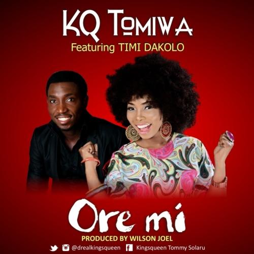 KQ Tomiwa - Ore Mi (feat. Timi Dakolo)