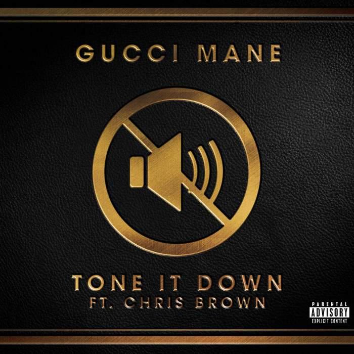 Gucci Mane - Tone it Down (feat. Chris Brown)