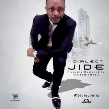 Music: Dialect - Jide [Prod. by Dialect]