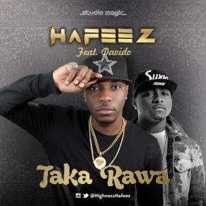 Hafeez - Taka Rawa (feat. Davido)
