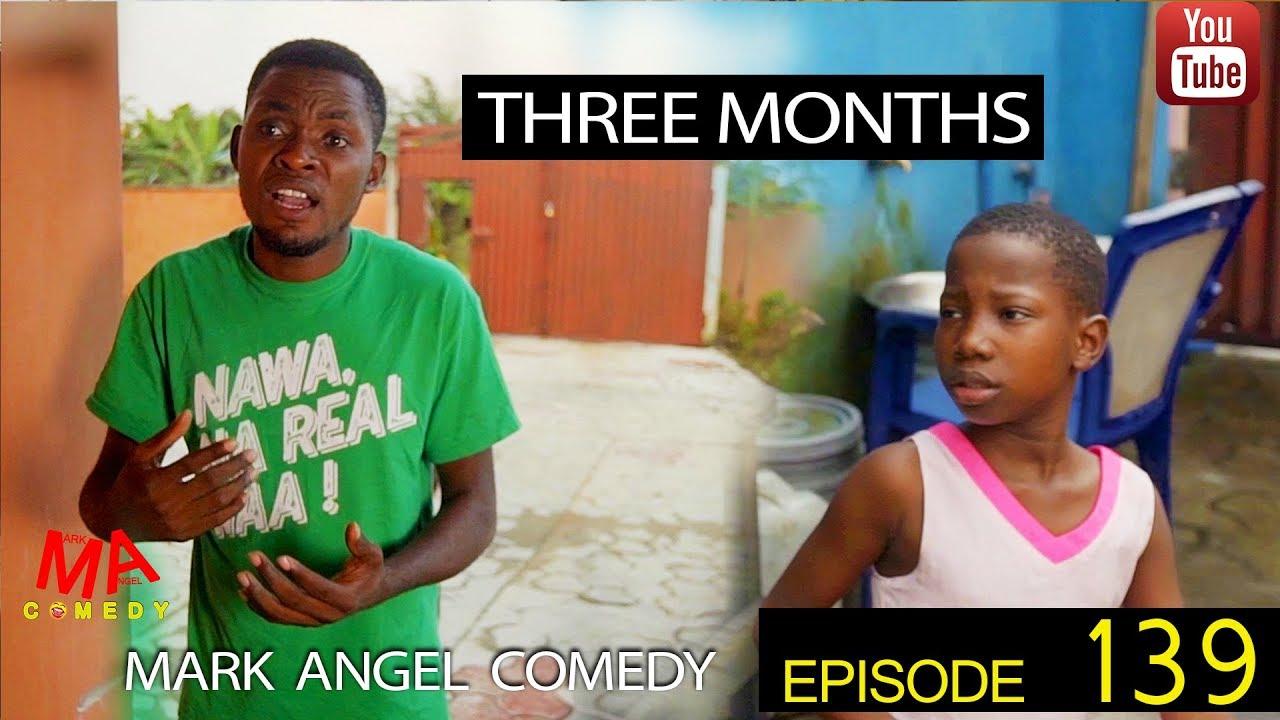 Mark Angel Comedy - Episode 139 (Three Months)