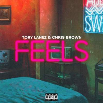 Music: Tory Lanez & Chris Brown - F.E.E.L.S.