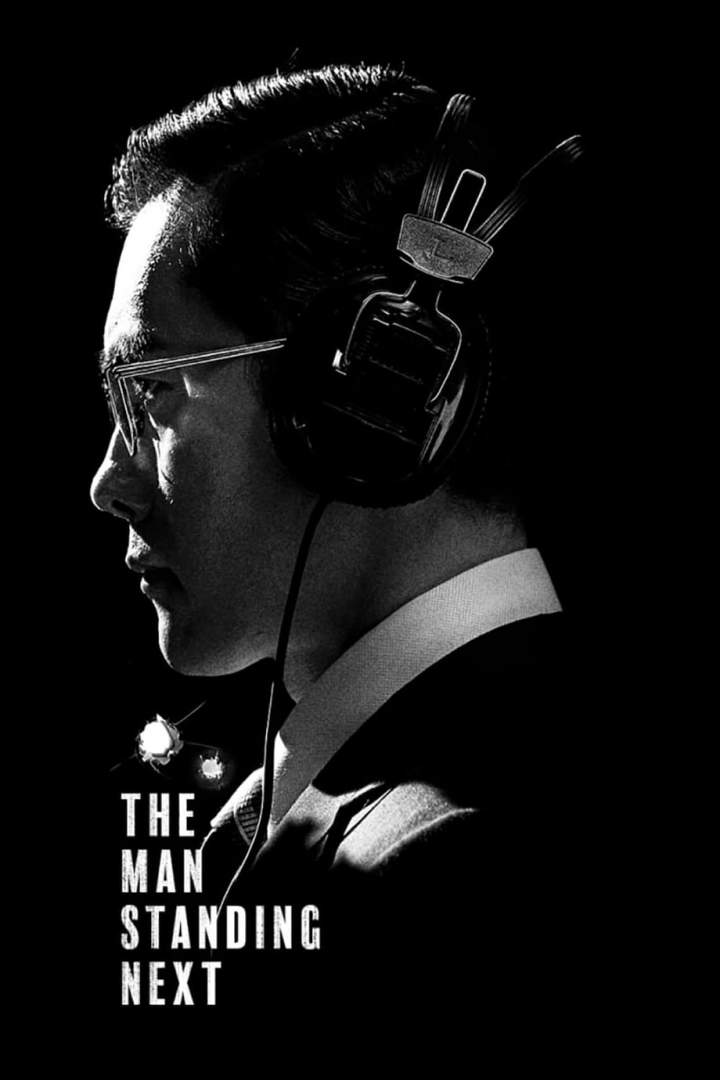 The Man Standing Next (2020) [Korean]
