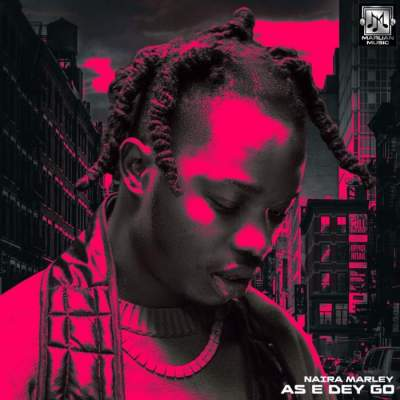 Music: Naira Marley - As E Dey Go