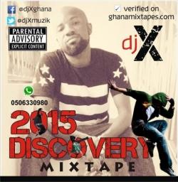 DJ X - 2015 Discovery Mix