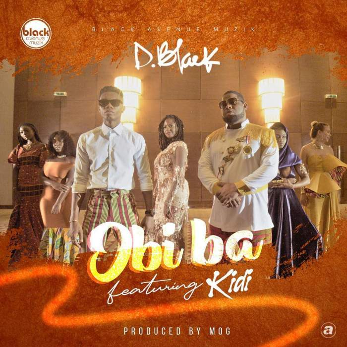 D-Black - Obi Ba (feat. KiDi)