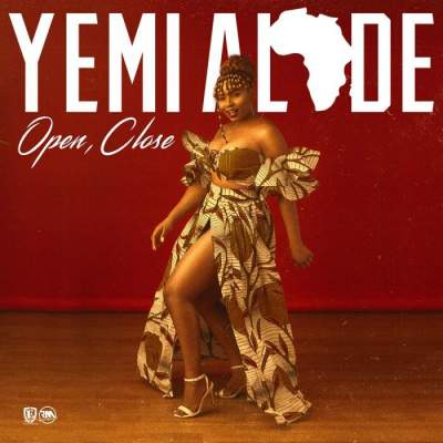 Music: Yemi Alade - Open, Close [Prod. by Egar Boi]