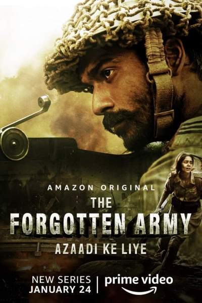 Indian Series Download: The Forgotten Army - Azaadi ke liye (Complete Season 1)