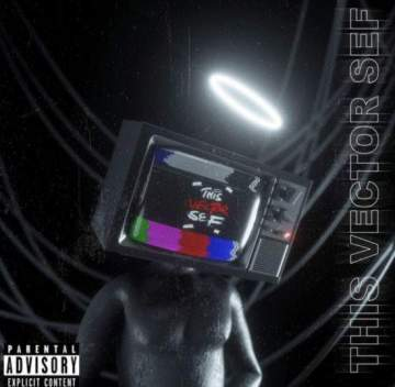 Music: Vector - This Vector Sef
