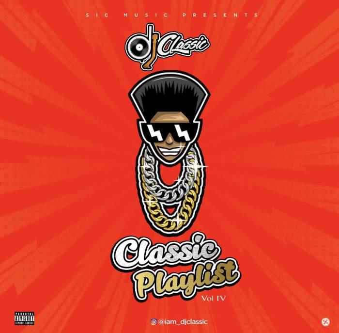 DJ Classic - Classic Playlist (Vol. IV)