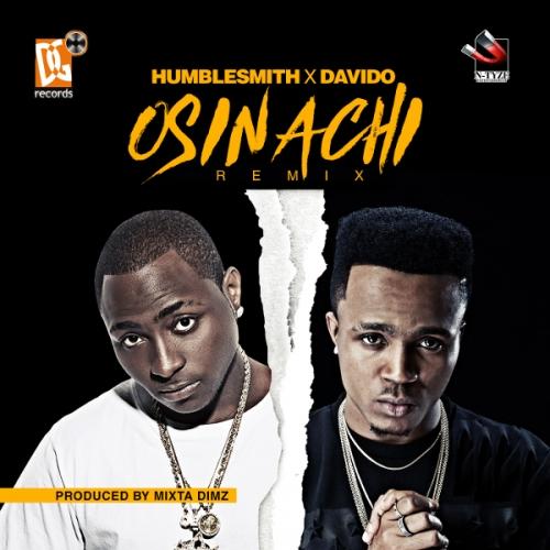 HumbleSmith - Osinachi (Remix) (feat. Davido)