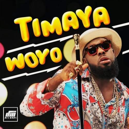 Timaya - Woyo
