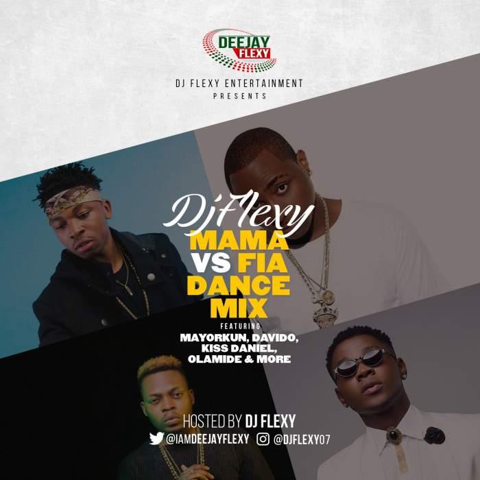 DJ Flexy - Mama vs Fia Dance Mix