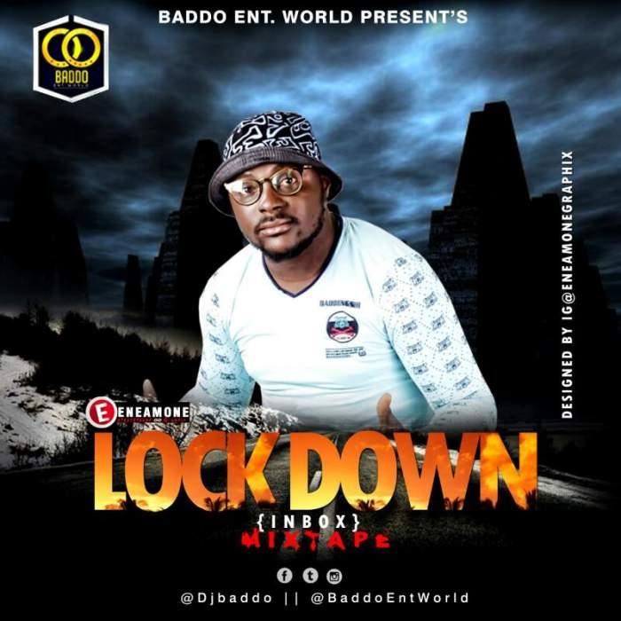 DJ Baddo - Lock Down (Inbox) Mix