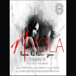 Niyola - Love To Love You (feat. Banky W)