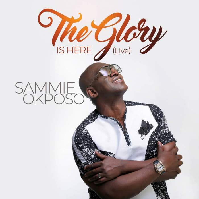 Sammie Okposo - The Glory is Here (Live)