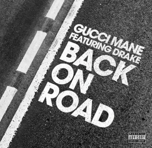 Gucci Mane - Back On Road (feat. Drake)