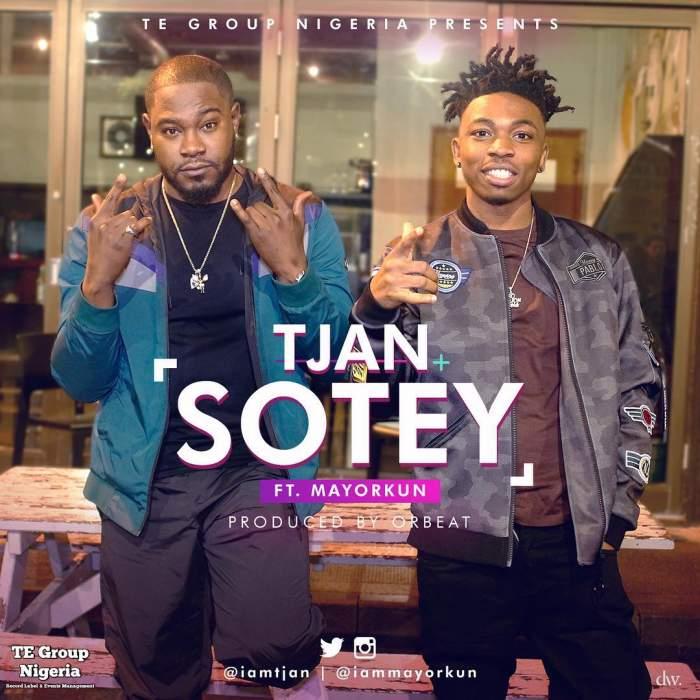 Tjan - Sotey (feat. Mayorkun)