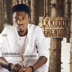 LK Kuddy - Firewood
