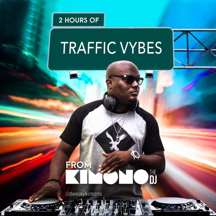 DJ Kimono - Traffic Vybes Mix