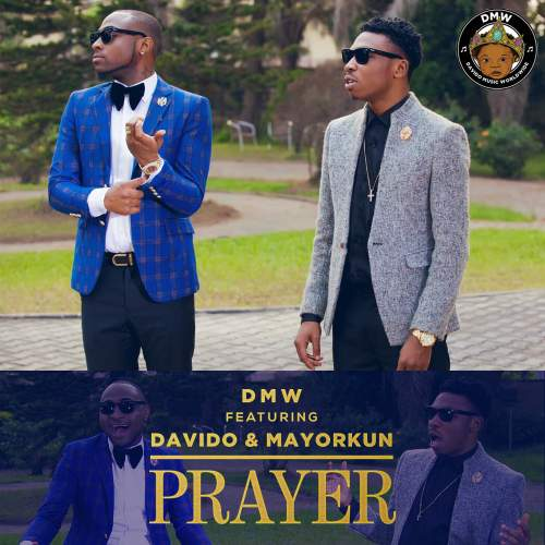 DMW - Prayer (ft. Davido & Mayorkun)