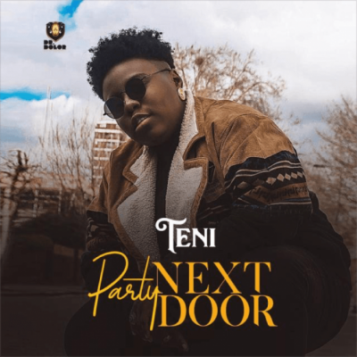 Music: Teni - Party Next Door [Prod. by Jaysynths Beatz]