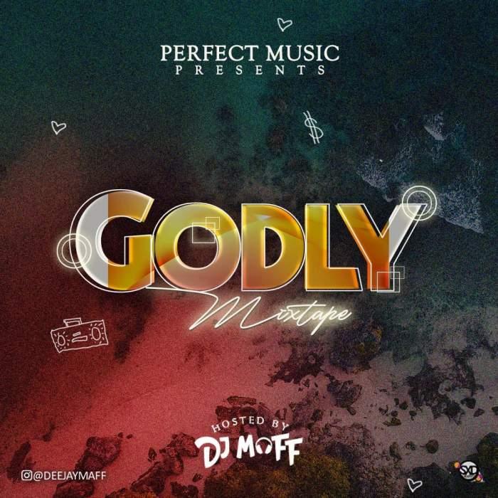 DJ Maff - Godly Mixtape
