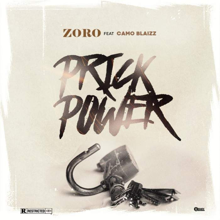 Zoro - Prick Power (feat. Camo Blaizz)