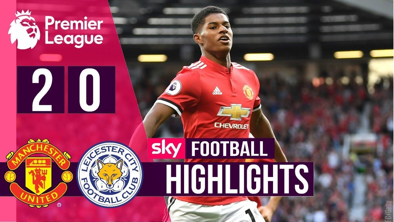 Manchester United 2 - 0 Leicester City (Aug-26-2017) Premier League Higlights