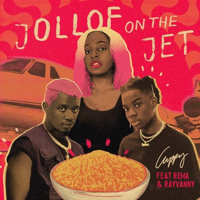 DJ Cuppy - Jollof On The Jet (feat. Rema & Rayvanny)