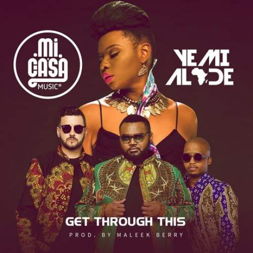 Mi Casa - Get Through This (feat. Yemi Alade)